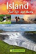Island - Zeit für das Beste; Highlights, Geheimtipps, Wohlfühladressem   ; Zeit für das Beste ; Deutsch