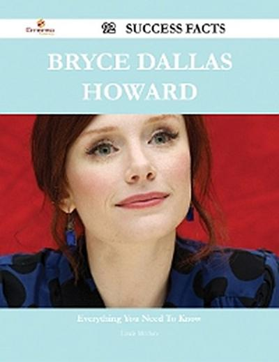 Bryce Dallas Howard 92 Success Facts - Everything you need to know about Bryce Dallas Howard