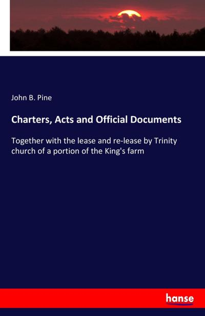 Charters, Acts and Official Documents