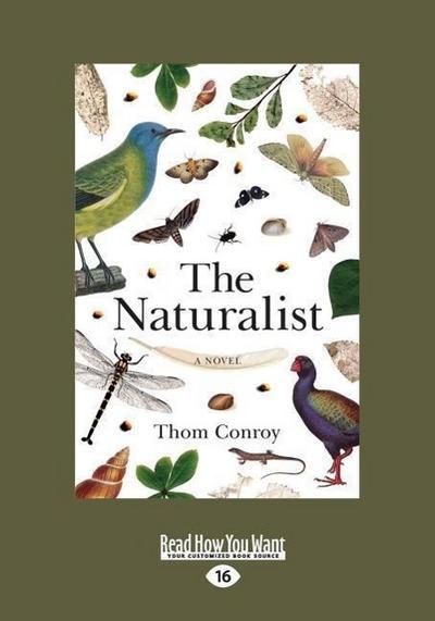 The Naturalist: A Novel (Large Print 16pt)