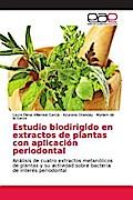 Estudio biodirigido en extractos de plantas con aplicación periodontal