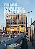 FHNW Campus Muttenz im Bau