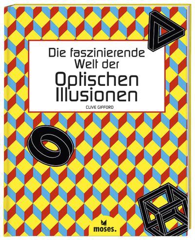 Die faszinierende Welt der Optischen Illusionen