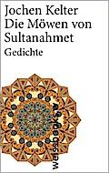 Die Möwen von Sultanahmet; Gedichte (print);  ...