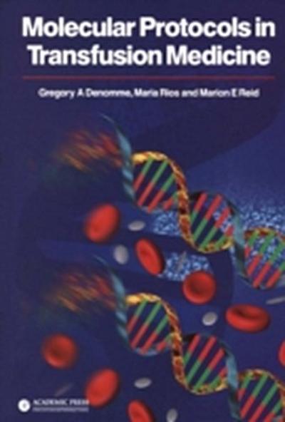 Molecular Protocols in Transfusion Medicine
