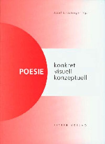 Poesie - konkret, visuell, konzeptuell