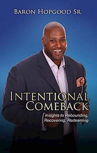 Intentional Comeback