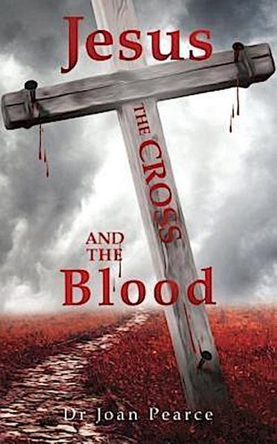 Jesus, the Cross and the Blood
