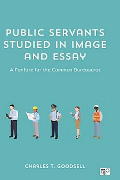 Public Servants Studied in Image and Essay