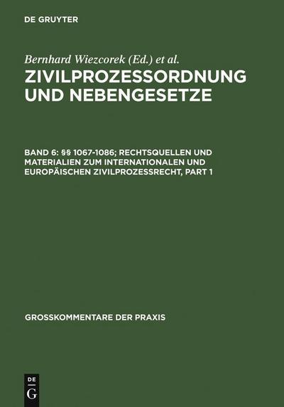 §§ 1067-1086; Rechtsquellen und Materialien zum internationalen und europäischen Zivilprozessrecht