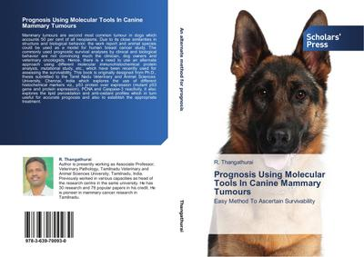 Prognosis Using Molecular Tools In Canine Mammary Tumours