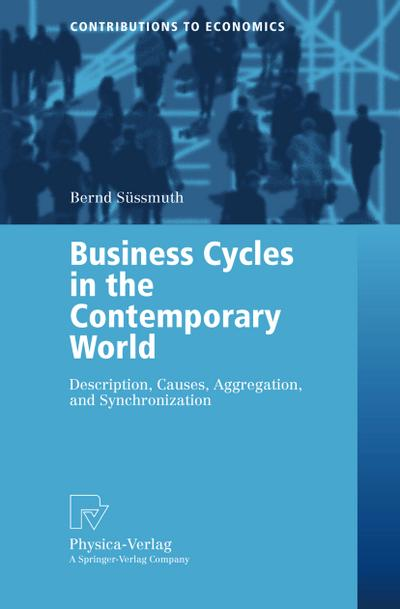 Business cycles in the contemporary world : with 17 Tables