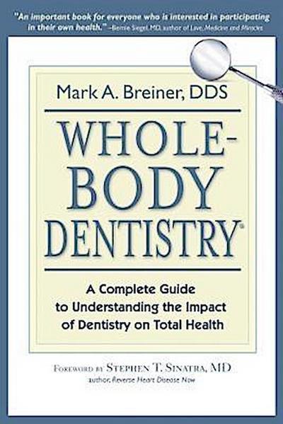 Whole-Body Dentistry®