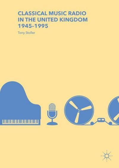 Classical Music Radio in the United Kingdom, 1945-1995