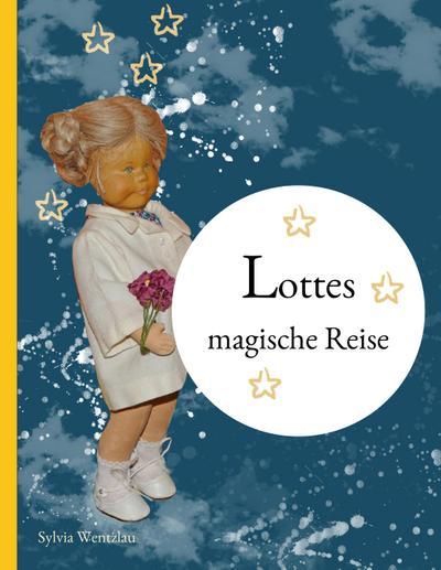 Lottes magische Reise