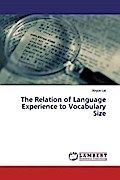 The Relation of Language Experience to Vocabulary Size