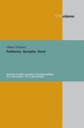 Parthenos, Nymphe, Gyne