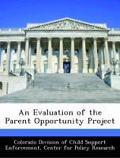 Colorado Division of Child Support Enforcement: Evaluation o