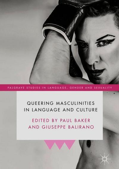 Queering Masculinities in Language and Culture