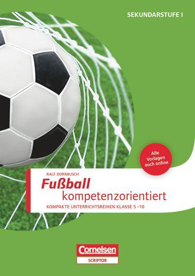 Sportarten: Fußball kompetenzorientiert