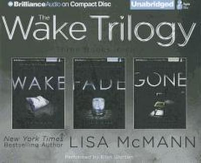The Wake Trilogy: Wake/Fade/Gone