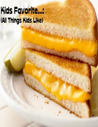 Kids Favorite...:  (All Things Kids Like)
