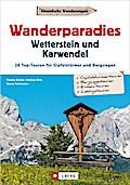 Wanderführer Karwendel Wetterstein: Wanderpar ...