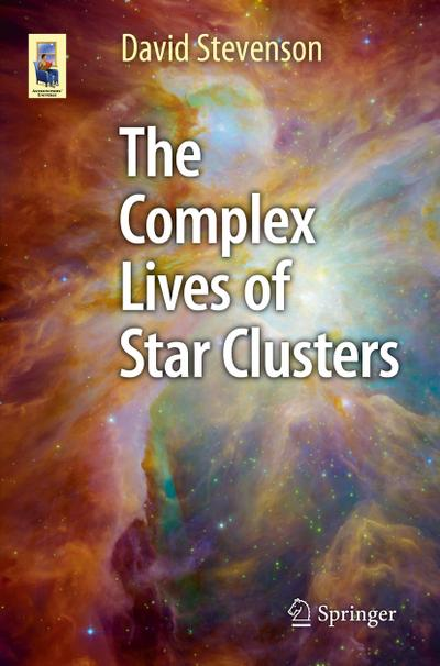 The Complex Lives of Star Clusters