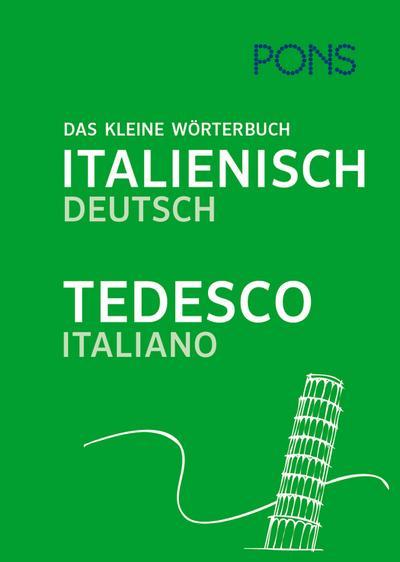 PONS Das kleine Wörterbuch Italienisch: Italienisch-Deutsch / Deutsch-Italienisch