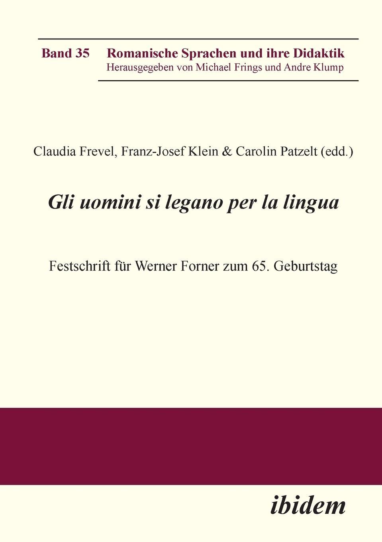 Gli uomini si legano per la lingua Claudia Frevel