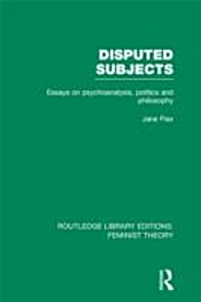 Disputed Subjects (RLE Feminist Theory)