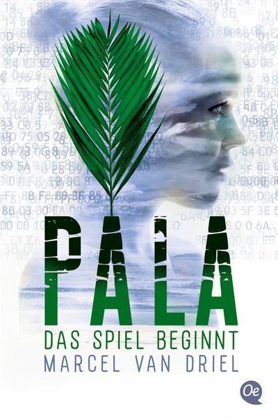 Pala - Das Spiel beginnt; (Band 1); Übers. v. Kreuzer, Kristina; Deutsch