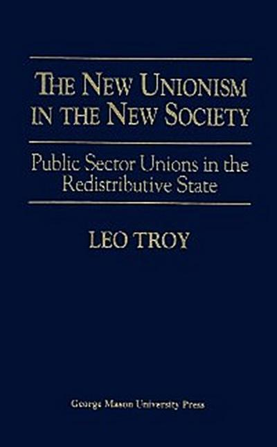 The New Unionism in the New Society