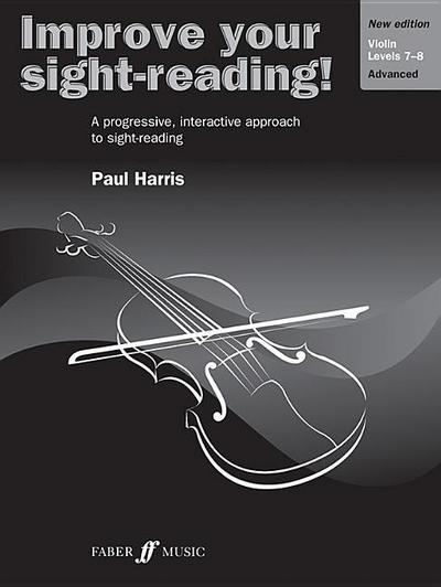 Improve Your Sight-Reading! Violin, Level 7-8: A Progressive, Interactive Approach to Sight-Reading