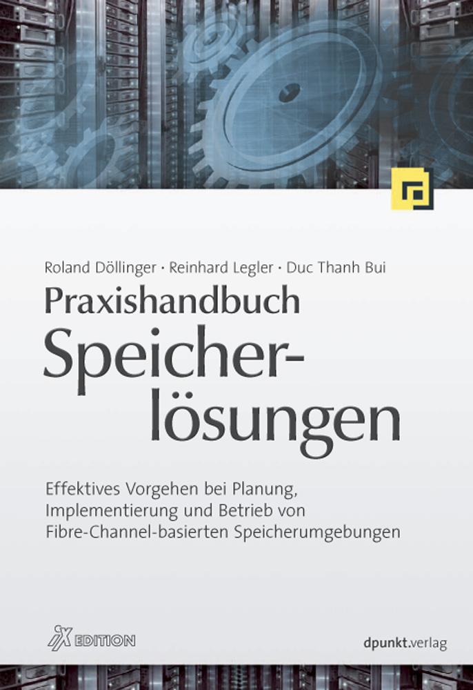 Praxishandbuch Speicherlösungen Roland Döllinger