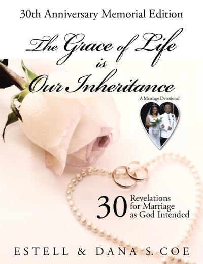 The Grace of Life Is Our Inheritance