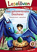 Leselöwen 1. Klasse - Das geheimnisvolle Drachenei