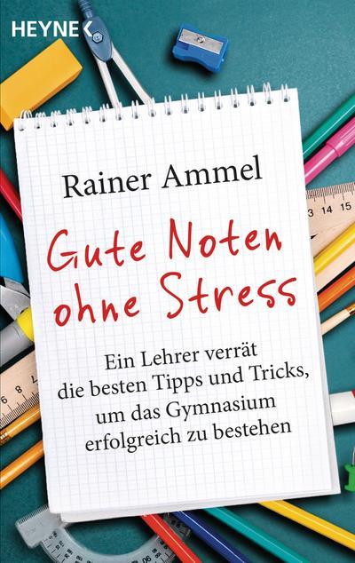 Gute Noten ohne Stress