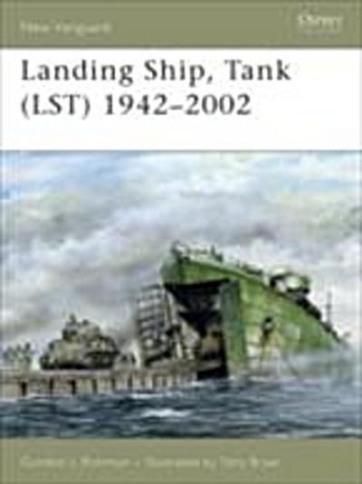 Landing Ship, Tank (LST) 1942 2002
