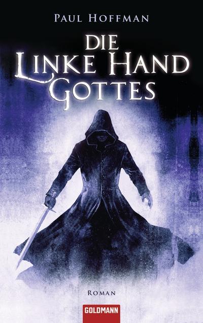 Die linke Hand Gottes. - Goldmann - Broschiert, Deutsch, Paul Hoffman, Roman, Roman