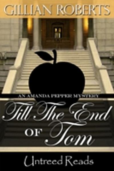 Till the End of Tom (An Amanda Pepper Mystery, #12)