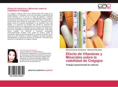Efecto de Vitaminas y Minerales sobre la viabilidad de Colgajos