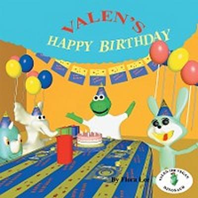 VALEN'S HAPPY BIRTHDAY