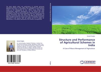 Structure and Performance of Agricultural Schemes in India