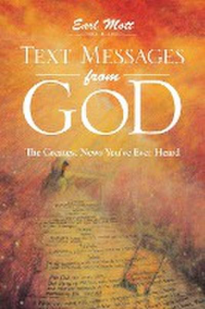 Text Messages from God: The Greatest News You've Ever Heard