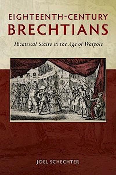 Eighteenth-Century Brechtians