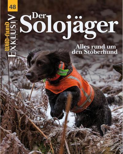 WILD UND HUND Exklusiv Nr. 48: Der Solojäger inkl. DVD