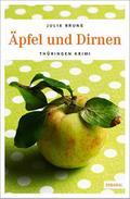 Äpfel und Dirnen (Kommissar Bernsen und Kohls ...