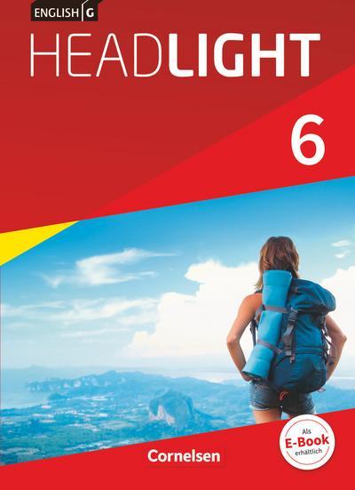 English G Headlight Band 6: 10. Schuljahr- Allgemeine Ausgabe - Schülerbuch