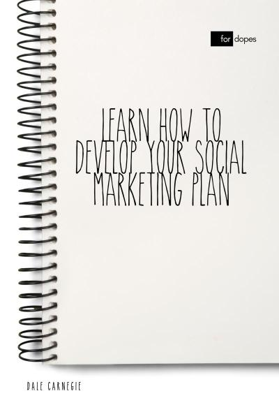 Learn How to Develop Your Social Marketing Plan